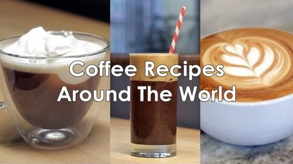 Coffee Recipes Around The World