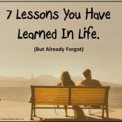 7 Lessons You Have Learned In Life